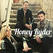 Born In a Bottle by Honey Ryder