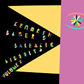 Play & Download Kenneth Bager's Balearic Biscuits, Vol. 2 by Various Artists | Napster
