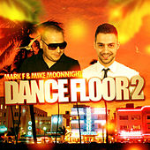 Mark F & Mike Moonnight - Dance Floor 2 de Various Artists