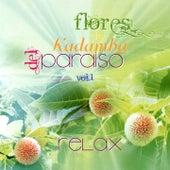 Play & Download Flores de Kadamba del Paraiso, Vol. 1 by Relax | Napster