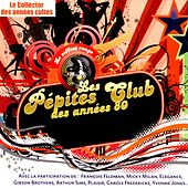 Play & Download Les pépites club des années 80 (Coffret rouge) by Various Artists | Napster
