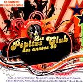 Les pépites club des années 80 (Coffret rouge) by Various Artists