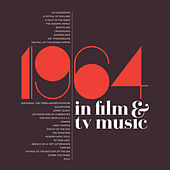 1964 in Film & TV Music by Various Artists
