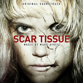 Play & Download Scar Tissue (Original Soundtrack) by City of Prague Philharmonic | Napster