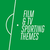 Play & Download Film & TV Sporting Themes by Various Artists | Napster
