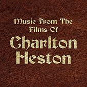 Music from the Films of Charlton Heston by Various Artists