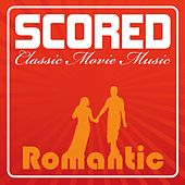 Play & Download Scored! - Romantic Movie Music by Various Artists | Napster