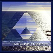Harmonic Currents by Alpha Wave Movement