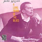 A Long Drink Of The Blues by Jackie McLean