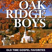 Old Time Gospel Favorites by The Oak Ridge Boys