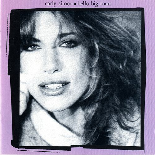 Play & Download Hello Big Man by Carly Simon | Napster