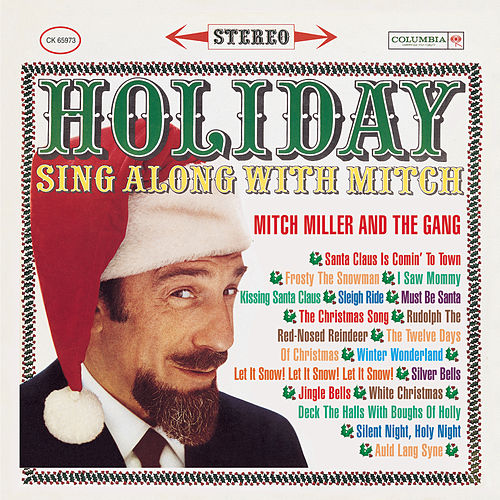 Play & Download Holiday Sing Along With Mitch by Mitch Miller | Napster