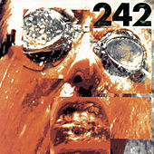 Play & Download Tyranny For You by Front 242 | Napster