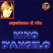 Play & Download Esperienze di vita by Nino D'Angelo | Napster