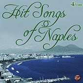 Play & Download Hit Songs of Naples, Vol. 4 by Various Artists | Napster
