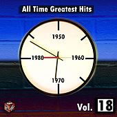Play & Download All Time Greatest Hits, Vol. 18 by Various Artists | Napster