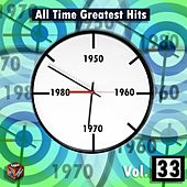 Play & Download All Time Greatest Hits, Vol. 33 by Various Artists | Napster