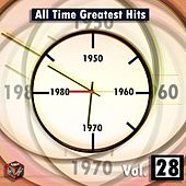 Play & Download All Time Greatest Hits, Vol. 28 by Various Artists | Napster