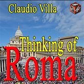 Play & Download Thinking of Roma by Claudio Villa | Napster