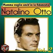 Play & Download Mamma voglio anch'io la fidanzata by Natalino Otto | Napster