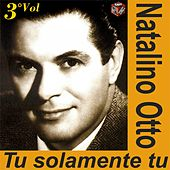Play & Download Tu solamente tu by Natalino Otto | Napster