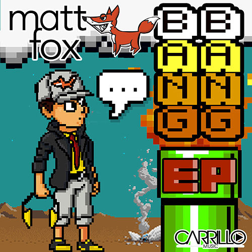 Play & Download Bang Bang by Matt Fox | Napster