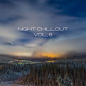Night Chillout, Vol. 6 by Various Artists