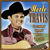Country Chart Hits 1946-1955 by Merle Travis