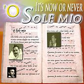 Play & Download 'O sole mio by Various Artists | Napster