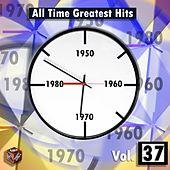 Play & Download All Time Greatest Hits, Vol. 37 by Various Artists | Napster