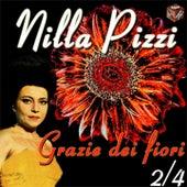 Play & Download Grazie dei fiori by Nilla Pizzi | Napster