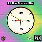 Play & Download All Time Greatest Hits, Vol. 20 by Various Artists | Napster