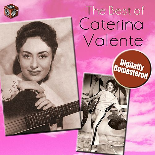 Play & Download The best of Caterina Valente by Caterina Valente | Napster