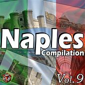 Play & Download Naples Compilation, Vol. 9 by Various Artists | Napster