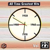 Play & Download All Time Greatest Hits, Vol. 22 by Various Artists | Napster