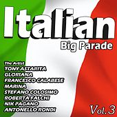 Play & Download Italian Big Parade, Vol. 3 by Various Artists | Napster