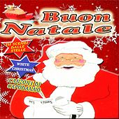 Play & Download Buon Natale by Various Artists | Napster