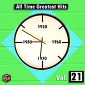 Play & Download All Time Greatest Hits, Vol. 21 by Various Artists | Napster