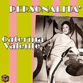 Play & Download Personalità by Caterina Valente | Napster