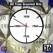 Play & Download All Time Greatest Hits, Vol. 36 by Various Artists | Napster