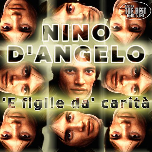 Play & Download 'E figlie da' carità by Nino D'Angelo | Napster