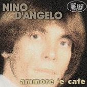 Play & Download Ammore 'e cafè by Nino D'Angelo | Napster
