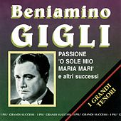 Play & Download Passione by Beniamino Gigli | Napster