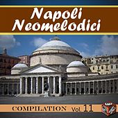 Play & Download Neomelodici Compilation, Vol. 11 by Various Artists | Napster