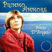 Play & Download Primmo ammore by Nino D'Angelo | Napster