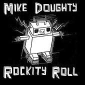 Play & Download Rockity Roll by Mike Doughty | Napster