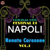 Original Hits Festival di Napoli: Renato Carosone, Vol. 1 von Renato Carosone