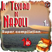 Play & Download Il tesoro di Napoli, Vol. 1 by Various Artists | Napster