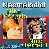 Nino D'Angelo & Nino Ferretti by Various Artists