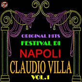 Play & Download Original Hits Festival di Napoli: Claudio Villa, Vol. 1 by Claudio Villa | Napster